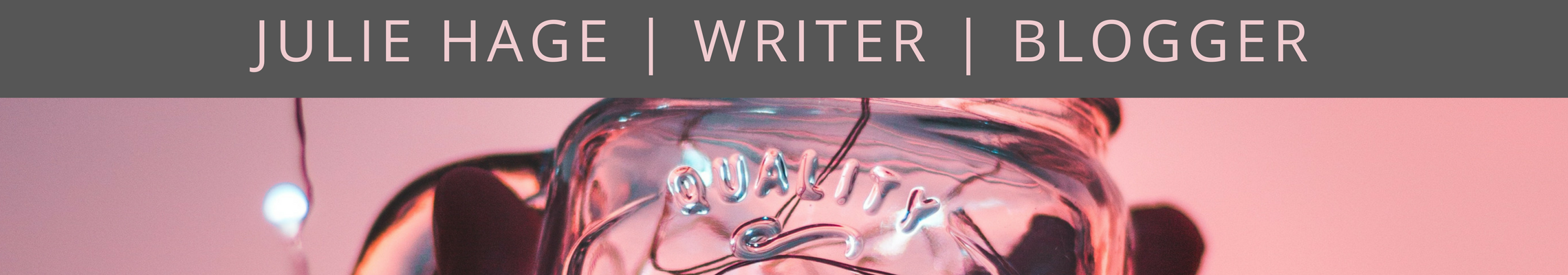 julie hage writer blogger blog header no tagline